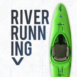 Whitewater River Running Boats